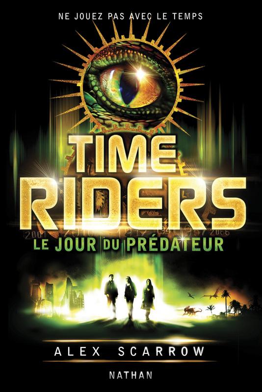 Time Riders 2 : Le jour du Prédateur  dans Livres time-riders-ii-le-jour-du-predateur