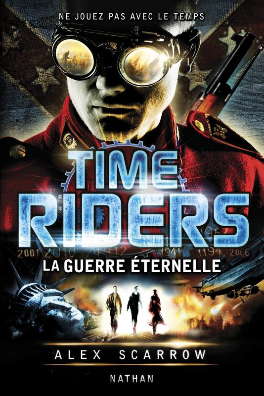 Time Riders 4 : La guerre éternelle  dans Livres time-riders-iv-la-guerre-eternelle